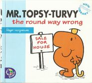 Mr. Topsy Turvy the round way wrong 1