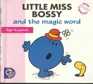 Little Miss Bossy and the Magic Word 1