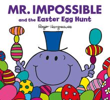 Mr. Impossible and the Easter Egg Hunt Cover