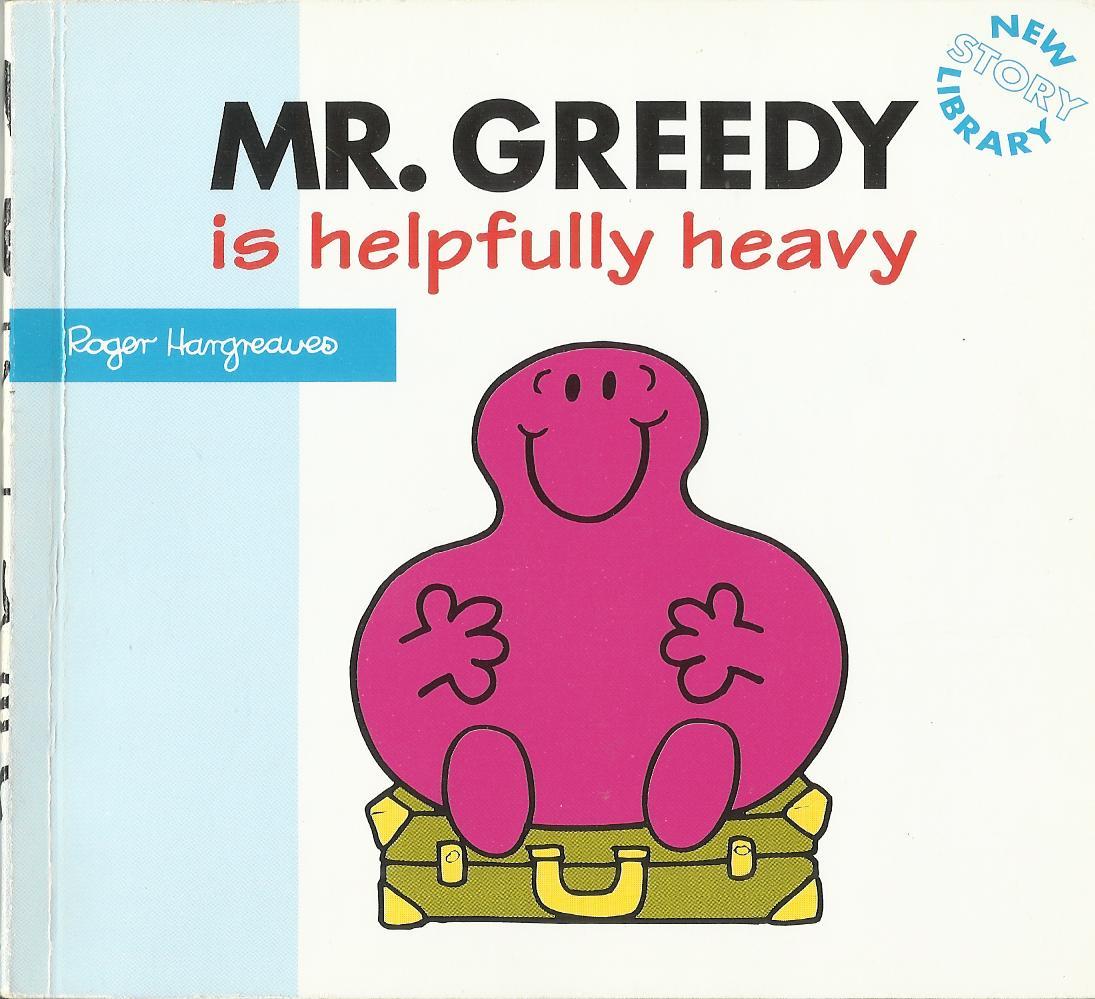 Mr  Greedy is Helpfully Heavy | Mr  Men Wiki | FANDOM