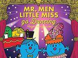 Mr. Men and Little Miss Go Dancing