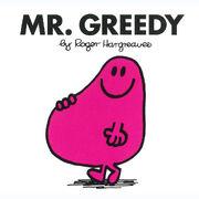 Mr. Greedy
