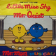 The Way You Are - Little Miss Shy & Mr Quiet