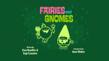 Fairies and Gnomes Title Card