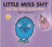 Little Miss Shy and the Fairy Godmother 1