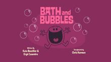 Bath and Bubbles Title Card