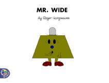 Mr. Wide