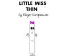 Little Miss Thin