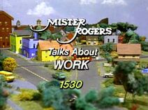 Mister Rogers Talks About Work