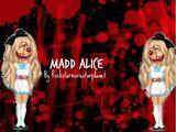 Madd Alice