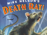 Mike Nelson's Death Rat!: A Novel