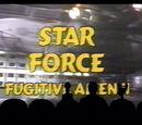 MST3K 318 - Star Force: Fugitive Alien II