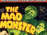 The Mad Monster (film)
