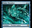 Wake Thrasher