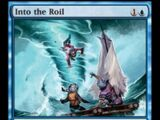 Into the Roil
