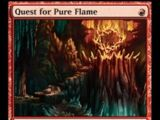 Quest for Pure Flame