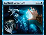 Confirm Suspicions