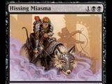 Hissing Miasma