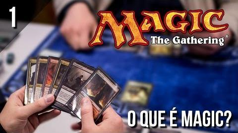 Como Jogar Magic - O que é Magic- The Gathering? Tutorial Básico (Ep