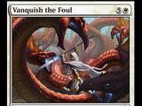 Vanquish the Foul