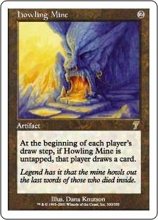 Howling Mine 7E