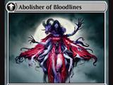 Abolisher of Bloodlines