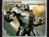 Karn Liberated