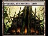 Svogthos, the Restless Tomb