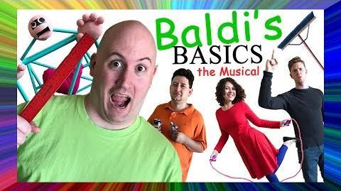 BALDI'S BASICS THE MUSICAL (Live Action Original Song)