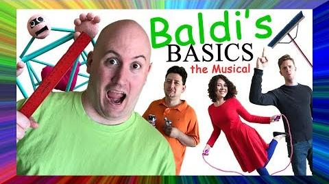 BALDI'S BASICS THE MUSICAL (Live Action Original Song)