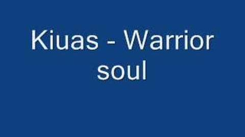 Kiuas - Warrior Soul (Warrior Souls theme)