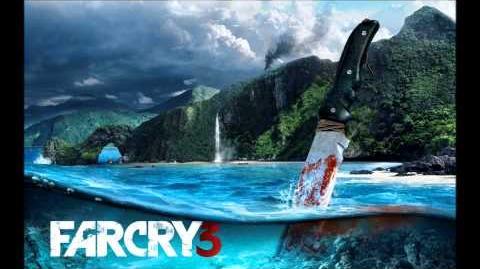 Far Cry 3 Theme Song (Also Sausage's Army theme song)