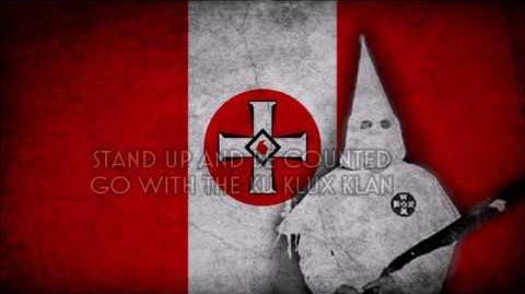 Ku Klux Klan March - Stand Up and Be Counted (Bloodhunts' theme)