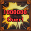 Trophy MS 22- 1,000,000 Damage!