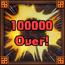 Trophy MS 21- 100,000 Damage!