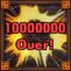 Trophy MS 23- 10,000,000 Damage!