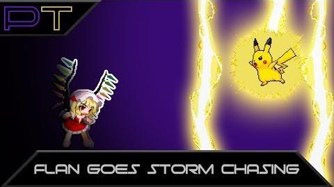PT M.U.G.E.N Flan Goes Storm Chasing