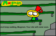 0-Ne tinquiète pas Mugman, ton site va bientôt arriver