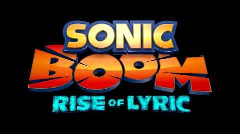 Sonic Boom Rise of Lyric Music - The Pit Boss Battle 2