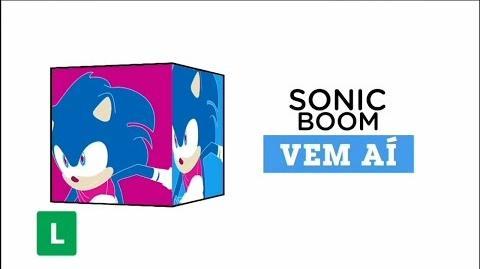 "Cartoon Network Brasil Vem Aí - ""Sonic Boom"" (CHECK it 3"