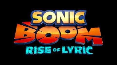 Sonic Boom Rise of Lyric Music - Final Boss