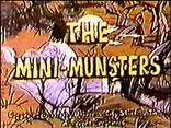 Mini munsters