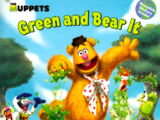 Green and Bear It
