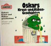 Oskars Kraut und Rübengeschichten