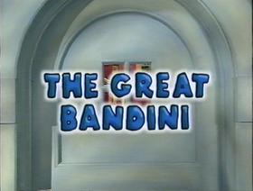 Great Bandini Title Card