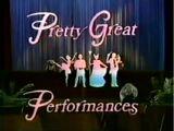 Pretty Great Performances