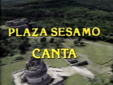 Plaza Sesamo Canta