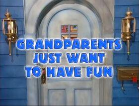 Grandparentsjustwanttohavefun