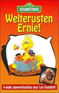 Welterusten Ernie!