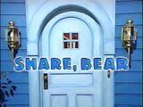 Episode 106: Share, Bear